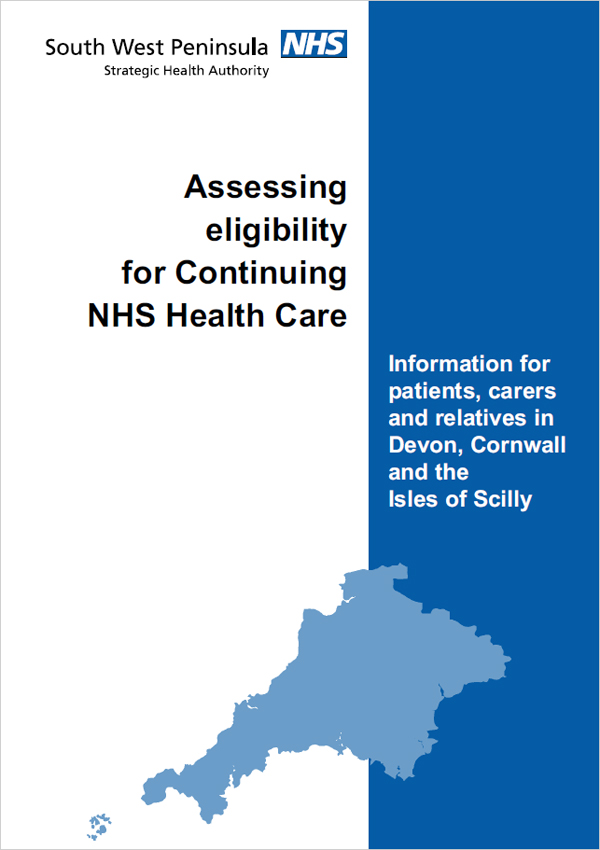 Assessing eligibility for Continuing NHS Health Care - Devon, Cornwall, Isles of Scilly