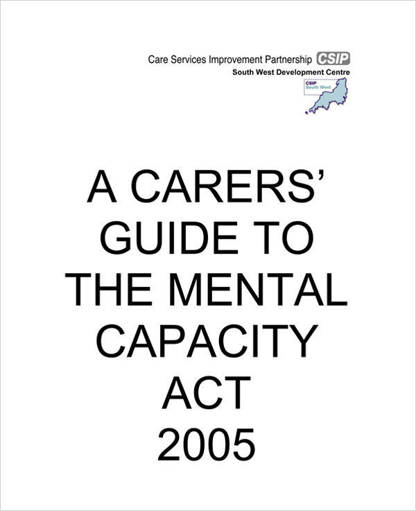 A Carers' Guide To The Mental Capacity Act 2005